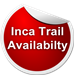 Official Inca Trail Availability 2013