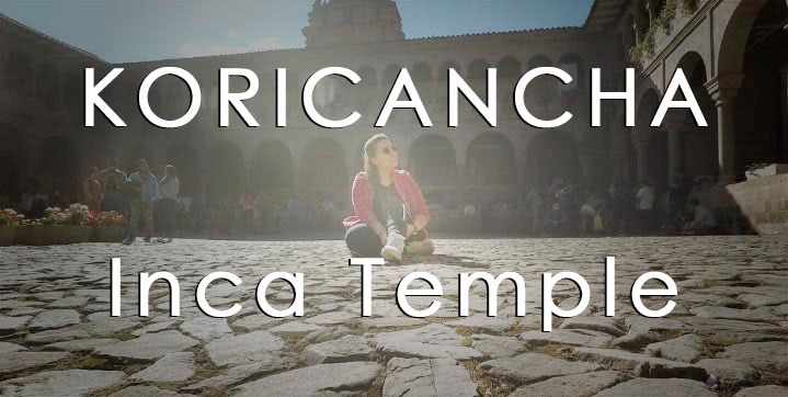 THE KORICANCHA Complex in CUSCO CITY Tour: The Temple of the Sun