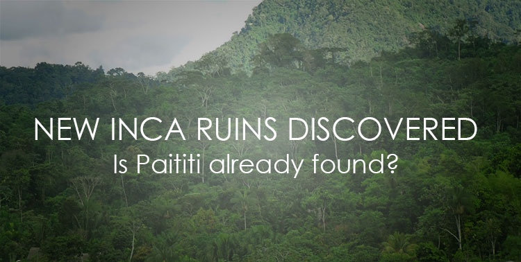 New Inca Citadel Discovery Amazes the World – Is this Paititi?