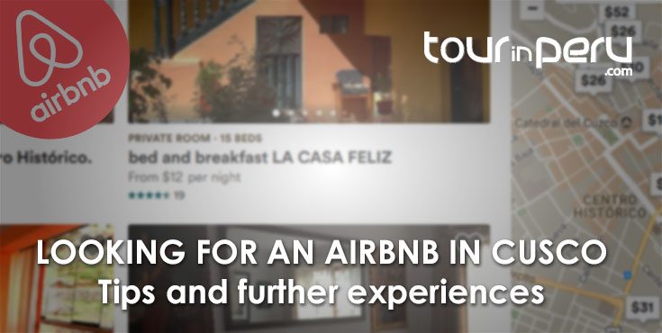 Airbnb Tours: Combine familiar accommodation and adventures in Cusco and Machu Picchu
