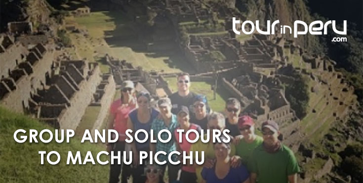 Machu Picchu 2018: A Guide in Group and Solo Tours