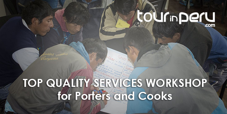 TOUR IN PERU TOP-QUALITY SERVICES WORKSHOP for porters and cooks