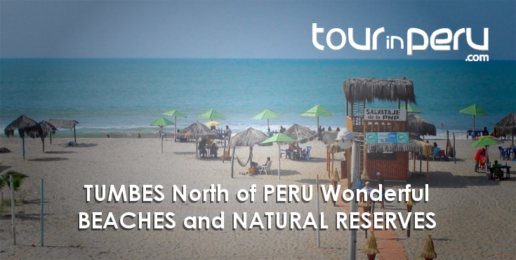 Tumbes North Of Peru Wonderful Beaches And Natural Reserves